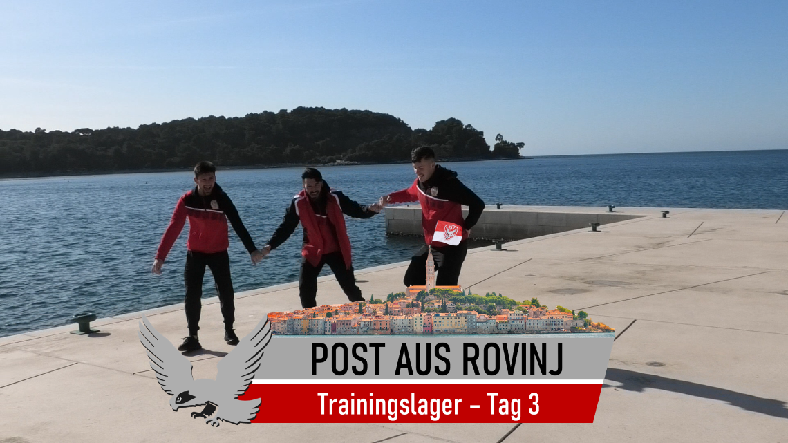 Post aus Rovinj - Tag 3 im Trainingslager